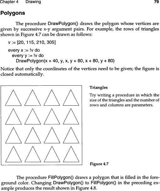 Chapter 4 Drawing 79 Polygons The procedure DrawPolygonO draws the polygon whose vertices are given
