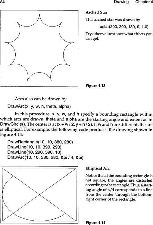 Drawing Chapter 4 84 Arched Star This arched star was drawn by astar(200, 200, 180,