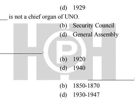 (d) 1929 is not a chief organ of UNO. (b) Security Council (d) General Assembly