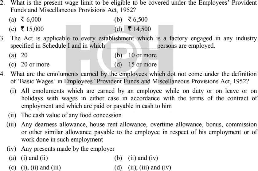 2. What is the present wage limit to be eligible to be covered under the
