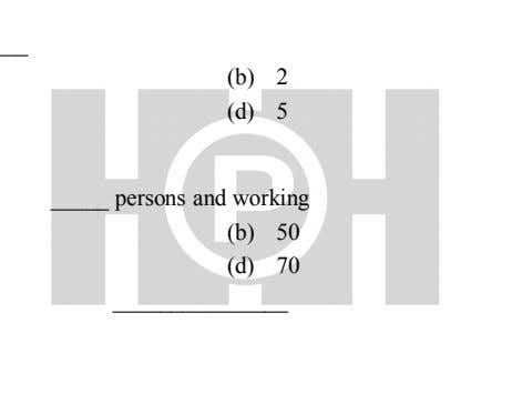 (b) 2 (d) 5 persons and working (b) 50 (d) 70