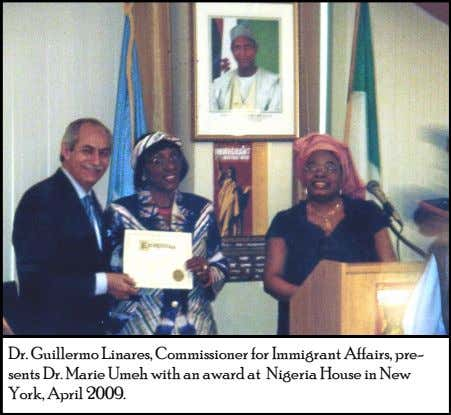 Dr. Guillermo Linares, Commissioner for Immigrant Affairs, pre- sents Dr. Marie Umeh with an award