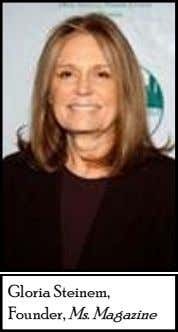 Gloria Steinem, Founder, Ms. Magazine