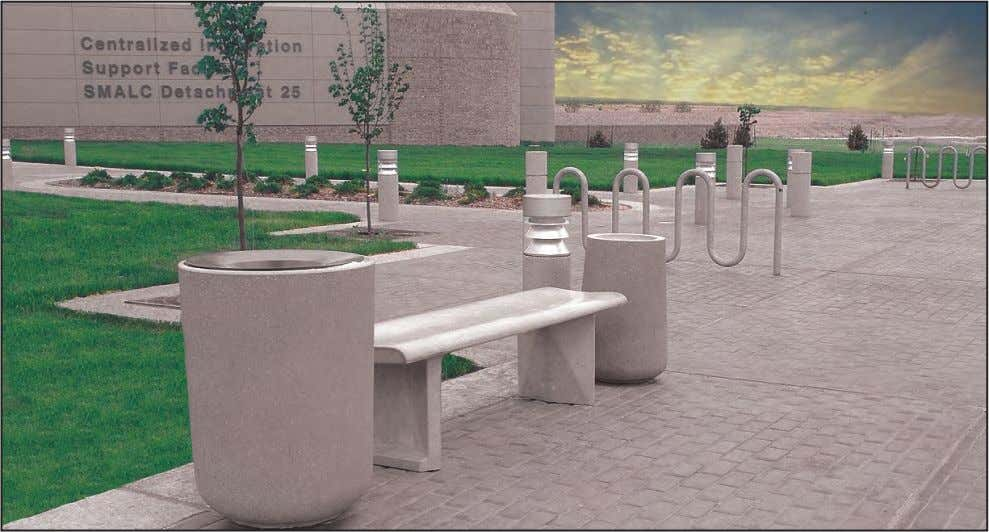 successfully blends the adjacent structure with the site. Trash receptacles, benches, ash urns, light bollards, and