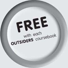 FREE with each OUTSIDERS coursebook