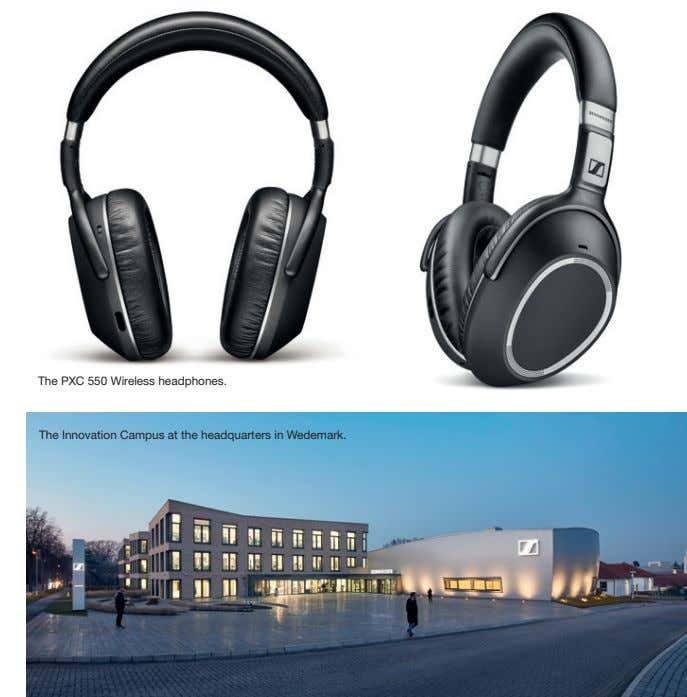 The PXC 550 Wireless headphones. The Innovation Campus at the headquarters in Wedemark.