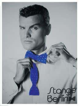 |  Special Theme Take a bow: |  Made in Germany Stange bow ties let you