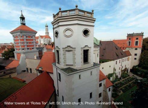 Water towers at 'Rotes Tor', left: St. Ulrich church. Photo: Reinhard Paland