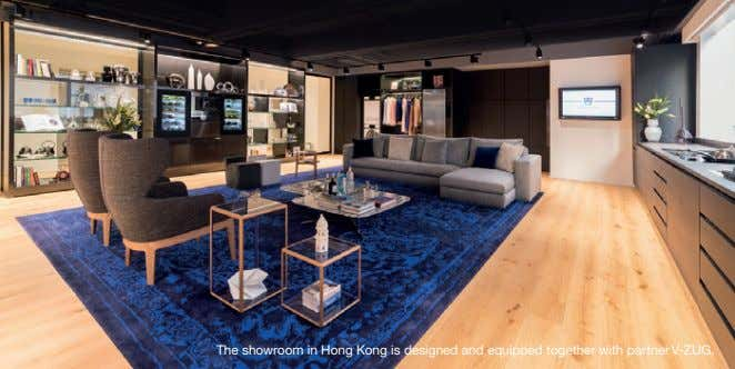 The showroom in Hong Kong is designed and equipped together with partner V-ZUG.