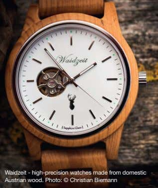 Waidzeit - high-precision watches made from domestic Austrian wood. Photo: © Christian Biemann