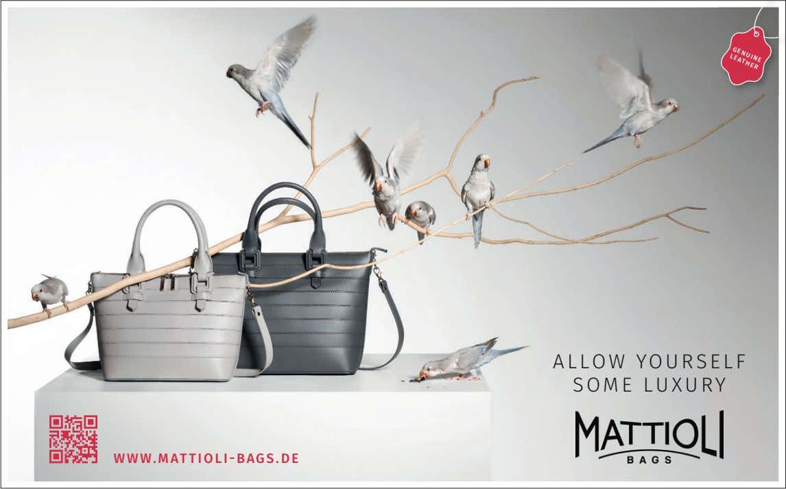 GENUINE LEATHER ALLOW YOURSELF SOME LUXURY WWW.MATTIOLI-BAGS.DE