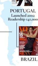PORTUGAL Launched 2002 Readership 141,000 BRAZIL
