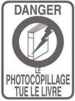 @ PHOTOCOPILLAGE TUE LE LIVRE