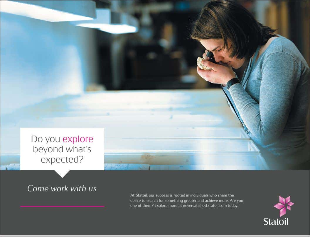 Do you explore beyond what's expected? Come work with us At Statoil, our success is