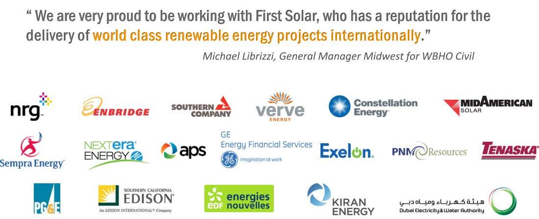 """ We are very proud to be working with First Solar, who has a reputation"