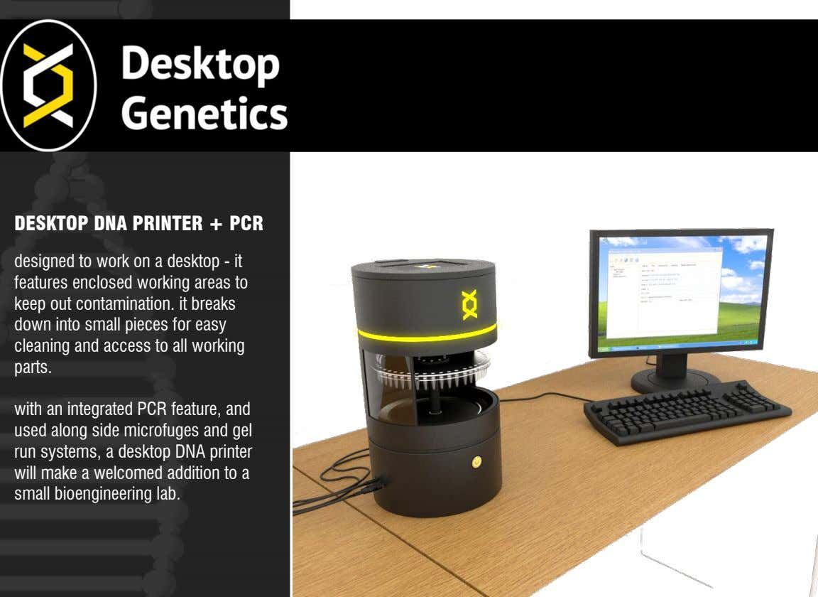 lab. bioengineering small a to addition welcomed a make will printer DNA desktop a systems, run