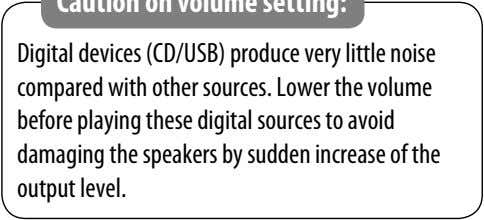 Digital devices (CD/USB) produce very little noise compared with other sources. Lower the volume before