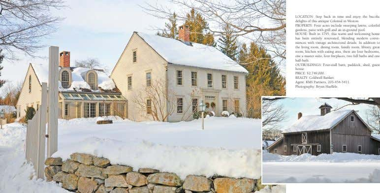 LOCATION: Step back in time and enjoy the bucolic delights of this antique Colonial in