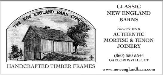 CLASSIC NEW ENGLAND BARNS PRE-CUT WITH AUTHENTIC MORTISE & TENON JOINERY (860) 350-5544 GAYLORDSVILLE, CT
