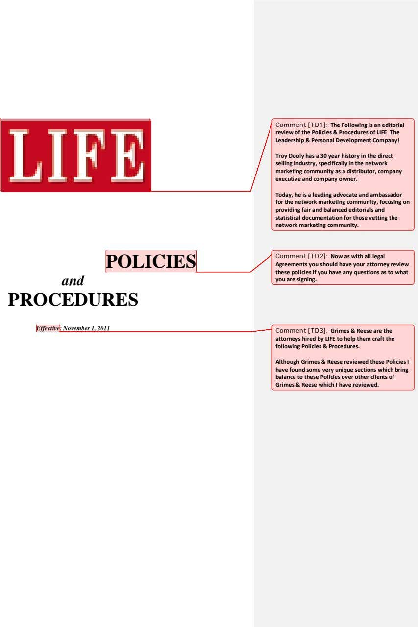 Comment [TD1]: The Following is an editorial review of the Policies & Procedures of LIFE
