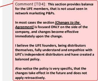 Comment [TD4]: This section provides balance for the LIFE members, that is not usual seen