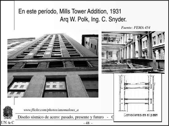 En este período, Mills Tower Addition, 1931 Arq W. Polk, Ing. C. Snyder. Fuente: FEMA