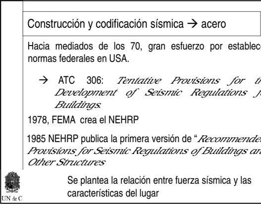 Construcción y codificación sísmica acero ATC 306: Tentative Provisions for Development of Seismic