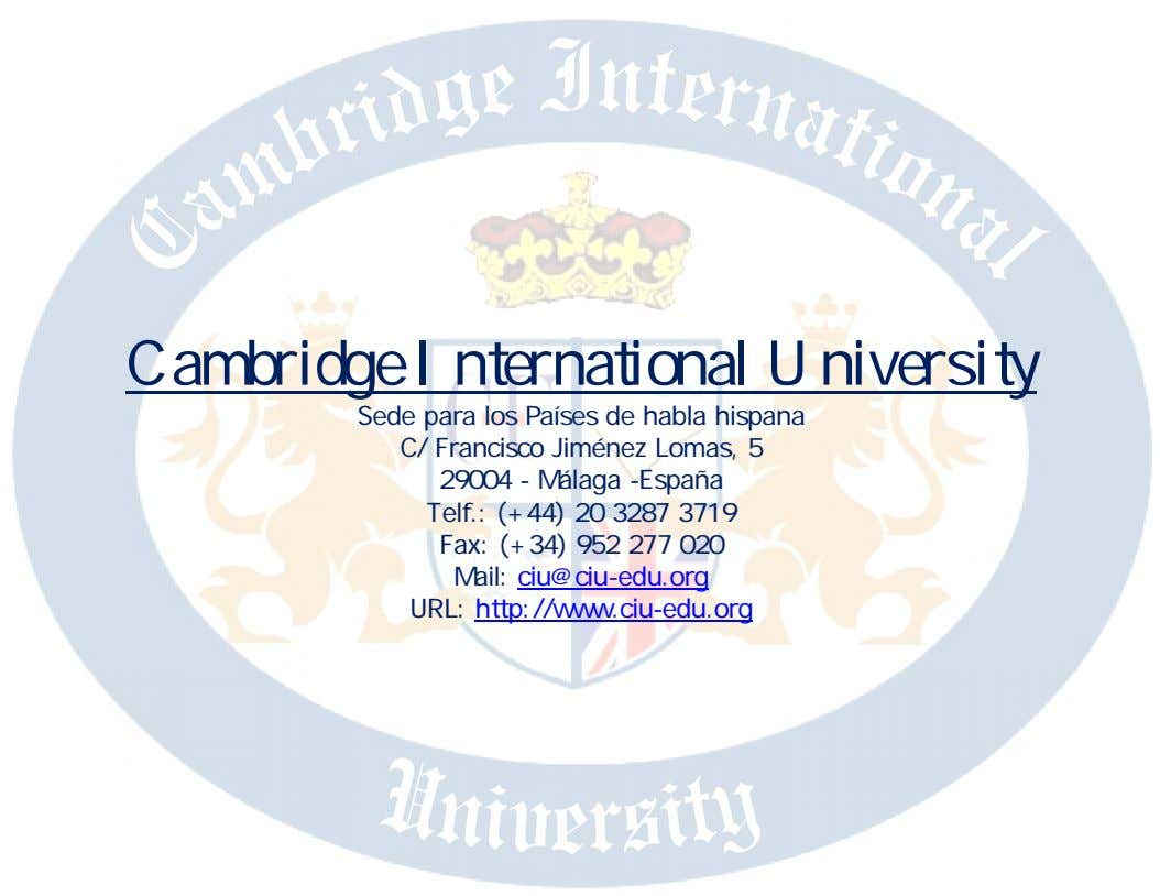 Cambridge International University Sede para los Países de habla hispana C/ Francisco Jiménez Lomas, 5
