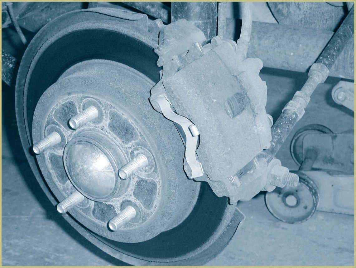 56 Automotive Braking Systems FIGURE 38—This disc brake is at the rear of a midsize front-wheel