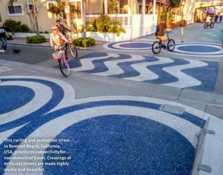 This cycling and pedestrian street in Newport Beach, California, USA, prioritizes connectivity for non-motorized