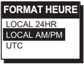 FORMAT HEURE LOCAL 24HR LOCAL AM/PM UTC