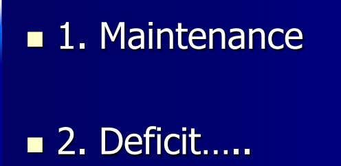  1. Maintenance  2. Deficit…