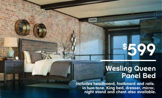 $ 599 Wesling Queen Panel Bed Includes headboard, footboard and rails. In two-tone. King bed,