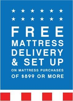 FREE MATTRESS DELIVERY & SET UP ON MATTRESS PURCHASES OF $899 OR MORE