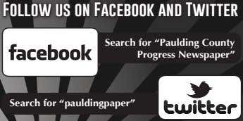 "Follow us on Facebook and Twitter Search for ""Paulding County Progress Newspaper"" Search for ""pauldingpaper"""