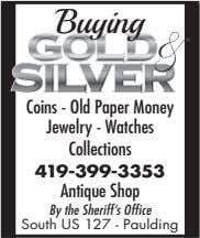 Buying Coins - Old Paper Money Jewelry - Watches Collections 419-399-3353 Antique Shop By the