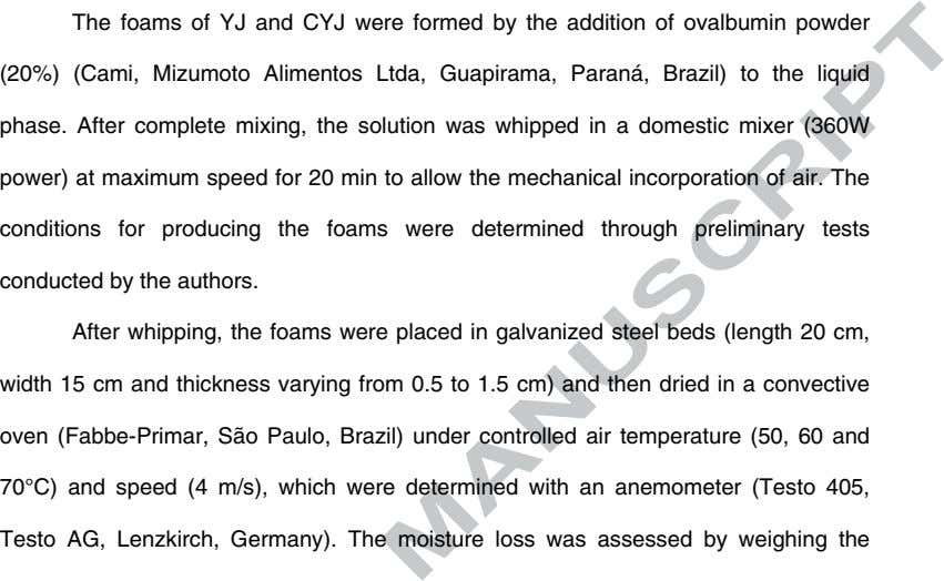 The foams of YJ and CYJ were formed by the addition of ovalbumin powder (20%)