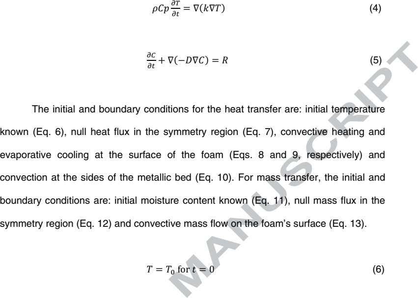 (4) (5) The initial and boundary conditions for the heat transfer are: initial temperature known