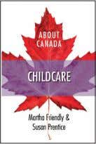 accommodate parents who 15 Research LIFE | WINTER 2010 work or study. About Canada: Childcare answers
