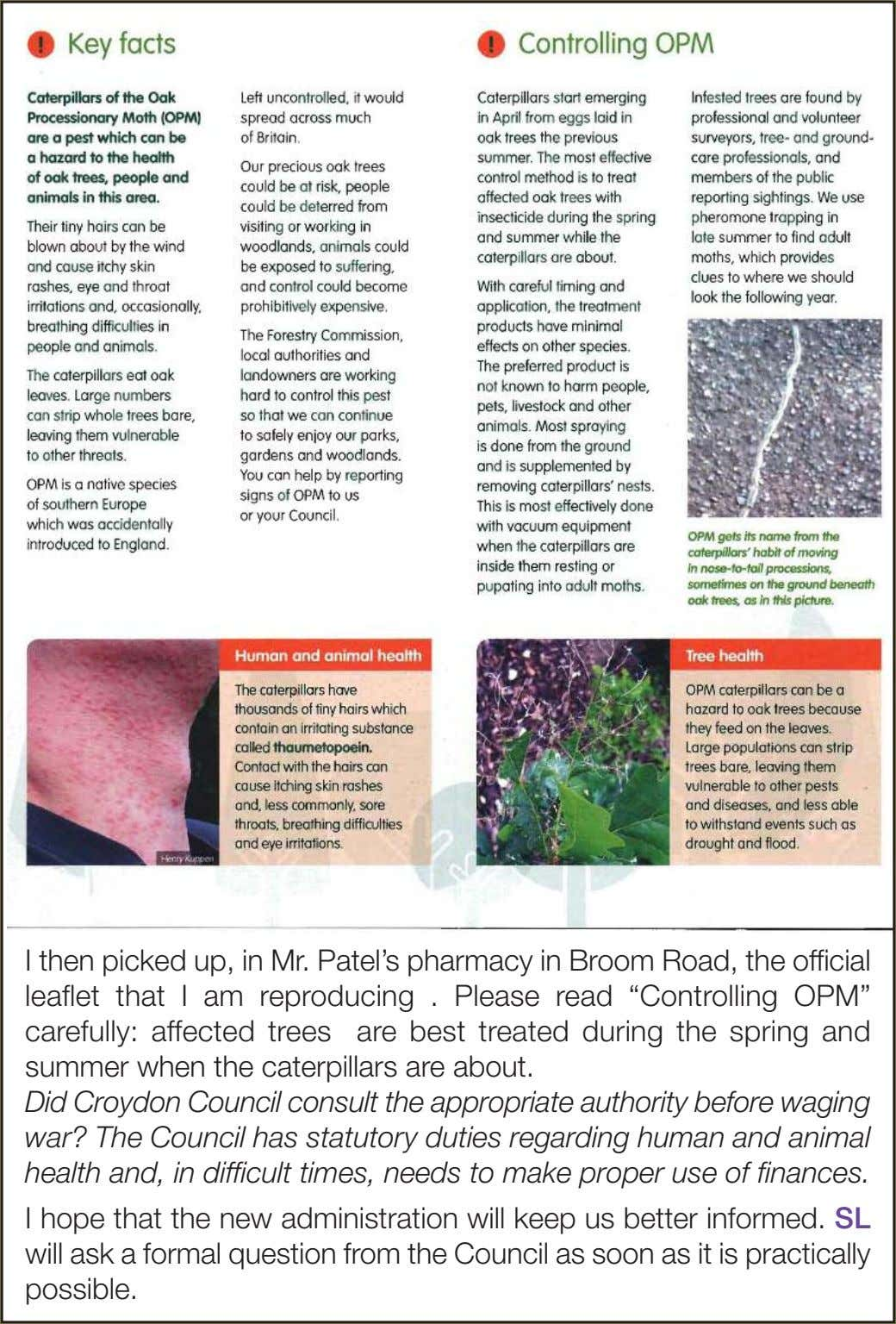 I then picked up, in Mr. Patel's pharmacy in Broom Road, the official leaflet that