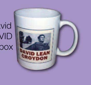 please request this by emailing: savedavidlean@gmail.com David Lean mugs now available The attractive mug that