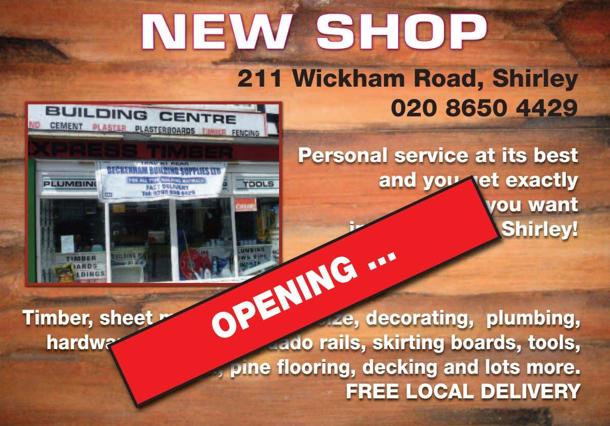 NNEEWW SSHHOOPP 211 Wickham Road, Shirley 020 8650 4429 Personal service at its best and