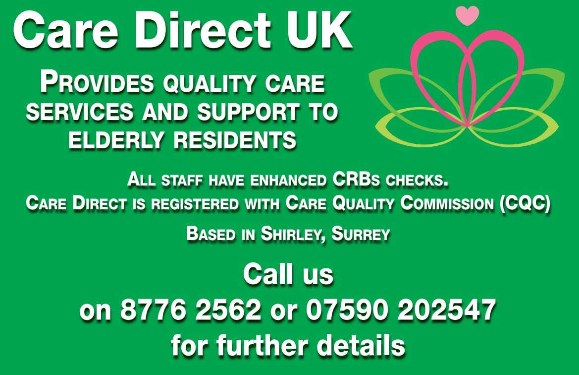 Care Direct UK PROVIDES QUALITY CARE SERVICES AND SUPPORT TO ELDERLY RESIDENTS ALL STAFF HAVE
