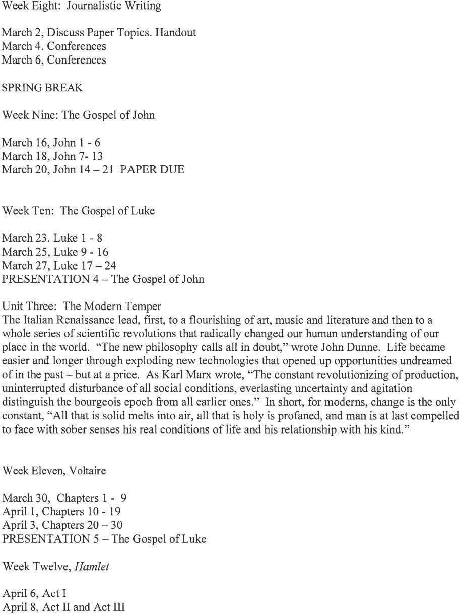 Week Eight: Journalistic Writing March 2, Discuss Paper Topics. Handout March 4. Conferences March 6,