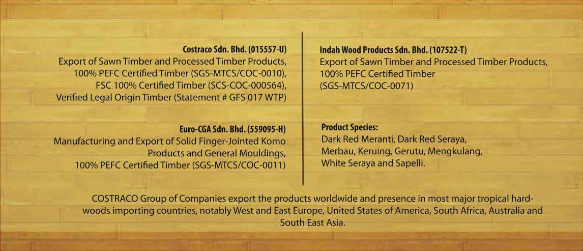 Costraco Sdn. Bhd. (015557-U) Export of Sawn Timber and Processed Timber Products, 100% PEFC Certiied
