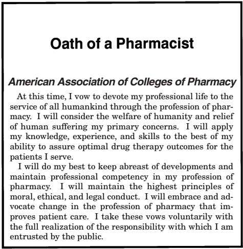 American Association of Colleges of Pharmacy At this time, I vow to devote my professional