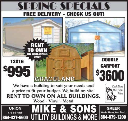 SPRING SPECIALS FREE DELIVERY - CHECK US OUT! RENT TO OWN ON BUILDINGS ONLY DOUBLE