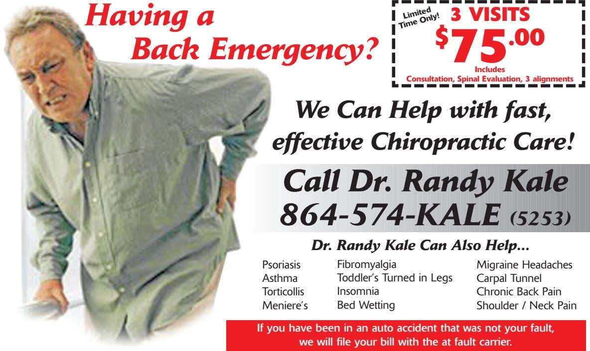 Having a Back Emergency? 3 VISITS $ 75 .00 Includes Consultation, Spinal Evaluation, 3 alignments