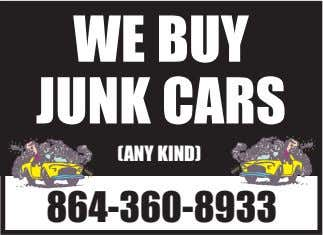 WE BUY JUNK CARS (ANY KIND) 864-360-8933