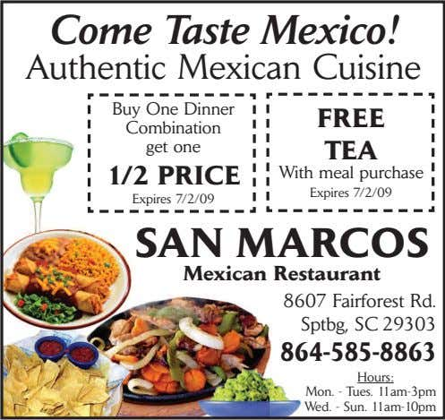 Come Taste Mexico! Authentic Mexican Cuisine Buy One Dinner Combination get one FREE TEA 1/2